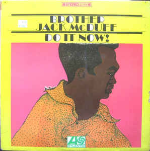 Used - Brother Jack McDuff - Do It Now! - LP