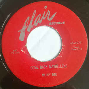 Used - Dee, Mercy - Come Back Maybellene / True Love - 7""