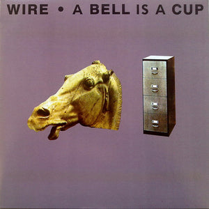 Used - Wire ‎– A Bell Is A Cup... Until It Is Struck - LP