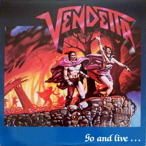 Used - Vendetta - Go And Live...Stay And Die - LP