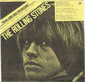 The Rolling Stones - Brian, Come Back You Bastard - 7