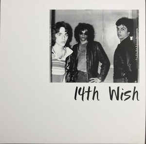 14th Wish - Casually Nihilistic - 7""