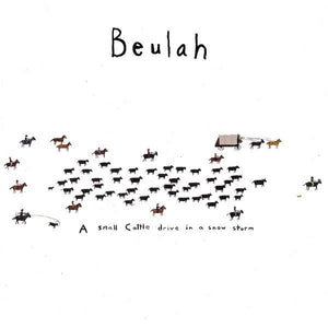 Used - Beulah ‎– A Small Cattle Drive In A Snow Storm - 7""