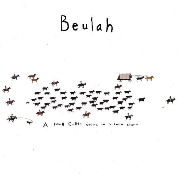 Used - Beulah ‎– A Small Cattle Drive In A Snow Storm - 7