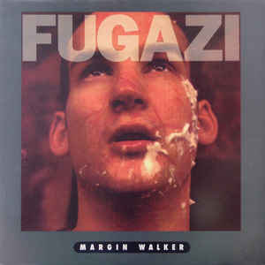 New - Fugazi - Margin Walker EP