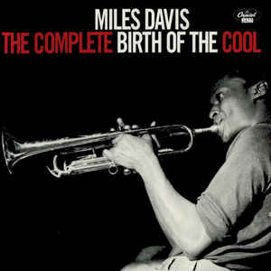 Davis, Miles - Complete Birth Of The Cool - 2xLP