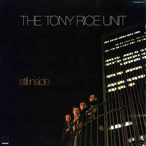Used - Rice, Tony Unit - Still Inside - LP
