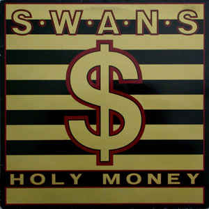 Used - Swans - Holy Money - LP