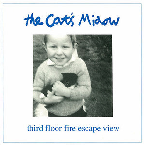 Used - Cat's Miaow ‎– Third Floor Fire Escape View - 7""