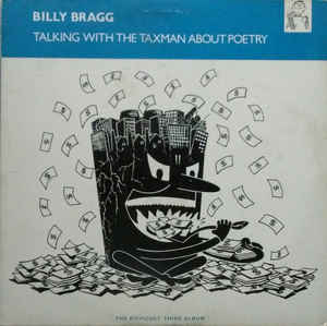 Bragg, Billy - Talking With The Taxman About Poetry - LP