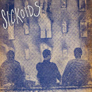 Sickoids - Self Titled - LP