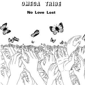 Omega Tribe - No Love Lost - LP