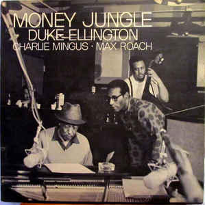 Ellington, Duke - Money Jungle  (Tone Poet) - LP