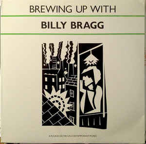 Bragg, Billy - Brewing Up With - LP