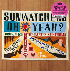 Sunwatchers - Oh Yeah? - LP