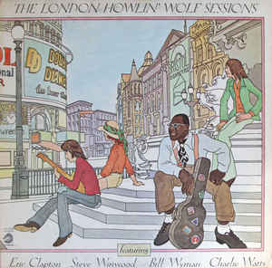 Howlin' Wolf - London Sessions - LP