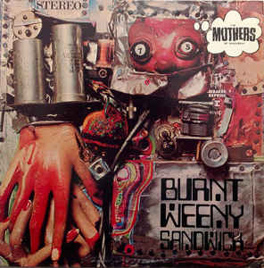The Mothers Of Invention - Burnt Weeny Sandwhich - LP
