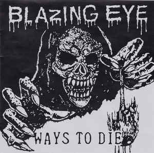 Blazing Eye - Ways To Die - 7