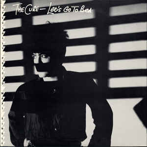 The Cure - Let's Go To Bed - 12""