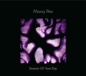 Mazzy Star - Seasons Of Your Day - 2xLP