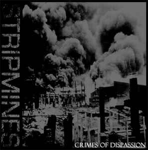 Stripmines - Crimes Of Dispassion - LP