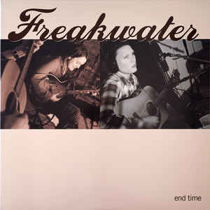Freakwater - End Time - LP