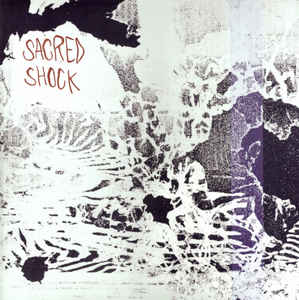 Sacred Shock - You're Not With Us - LP