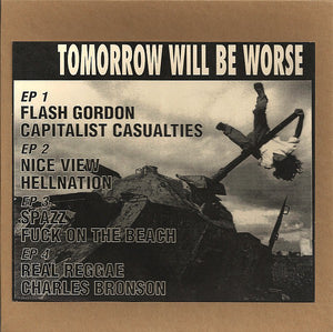 Used - Various ‎– Tomorrow Will Be Worse - 4 X 7""