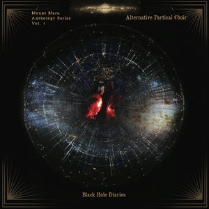 Alternative Particle Choir - Black Hole Diaries - 2xLP