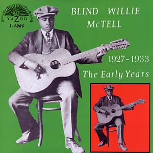 McTell, Blind Willie - 1927-1933 The Early Years - LP