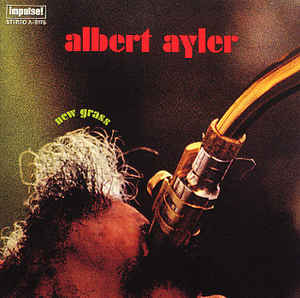 Ayler, Albert - New Grass - LP