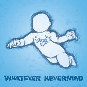 V/A - Whatever Nevermind - LP