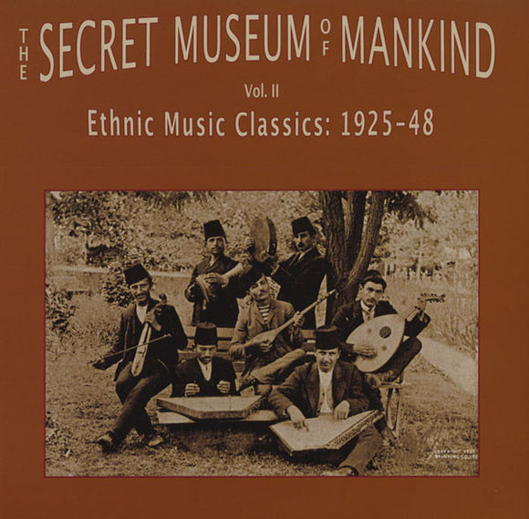 V/A - The Secret Museum Of Mankind: Ethnic Music Classics 1925-48 - 2xLP