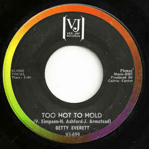 Everett, Betty - Too Hot To Hold - 7""