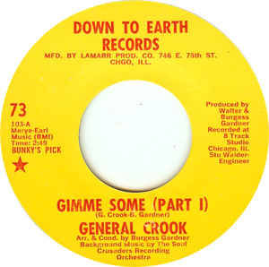 Used - General Crook - Gimme Some - 7""