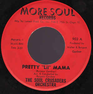 Used - The Soul Crusaders - Pretty Lil Mama - 7