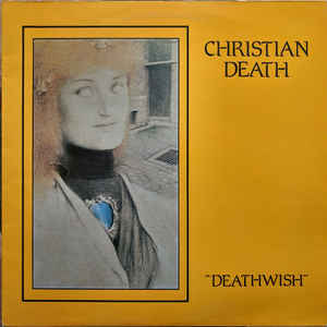 New - Christian Death - Deathwish - LP