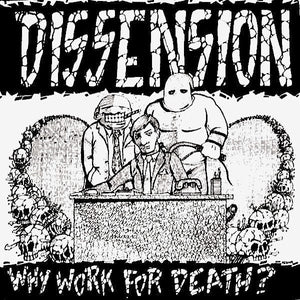 Used - Dissension - Why Work for Death? - LP