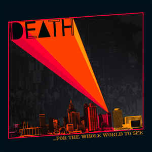 New - Death - For The Whole World To See - LP