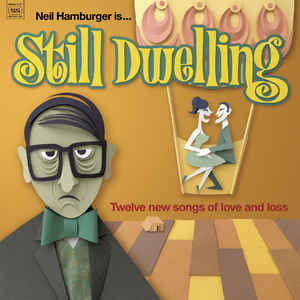 New - Hamburger, Neil - Still Dwelling - LP