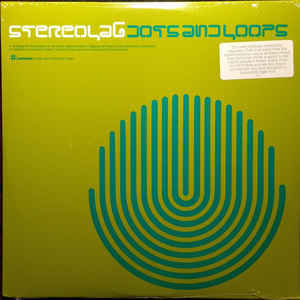 New - Stereolab - Dots & Loops - 3xLP