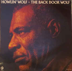 Used - Howlin' Wolf ‎– The Back Door Wolf - LP