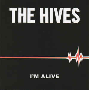 New - The Hives - I'm Alive - 7""