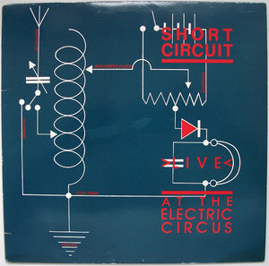 Used - Short Circuit - Live at the Electric Circus 10""