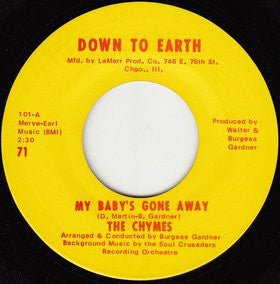 Used - Chymes - My Baby's Gone Away / Where I Come From - 7