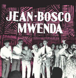 New - Mwenda, Jean-Bosco - Self Titled - LP