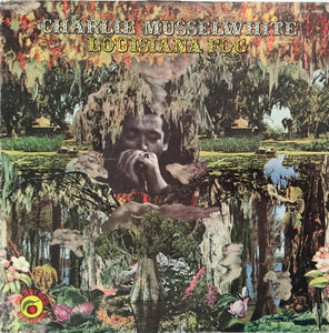 Used - Musselwhite, Charlie ‎– Louisiana Fog - LP
