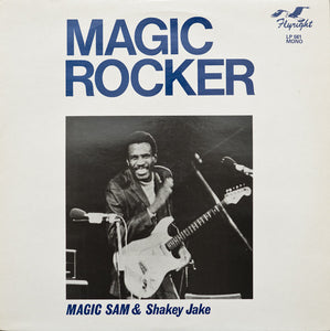 Used - Magic Sam & Shakey Jake ‎– Magic Rocker - LP