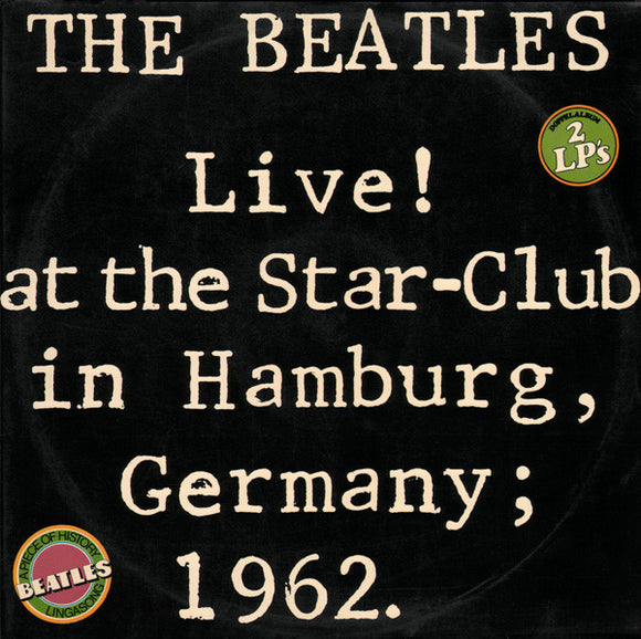 Used - The Beatles - Live At The Star-Club Hamburg - 2xLP
