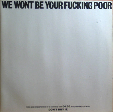 Used - Various Artists - We Won't Be Your Fucking Poor - LP
